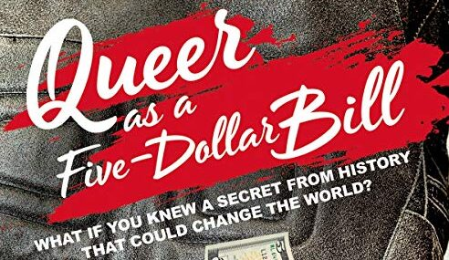 Book Review: Queer as a Five-Dollar Bill by Lee Wind