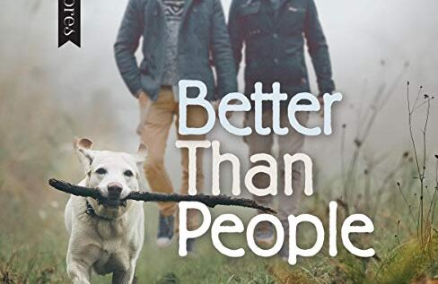 The Comfort Read I Didn't Know I Needed: Better Than People by Roan Parrish